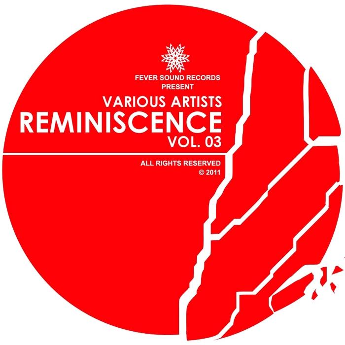 VARIOUS - Reminiscence Volume 03