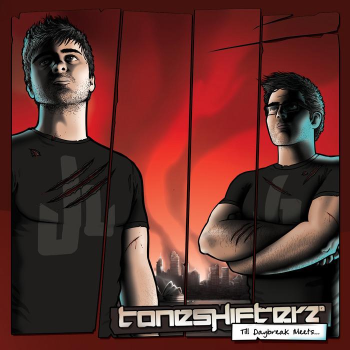 TONESHIFTERZ - Till Daybreak Meets...