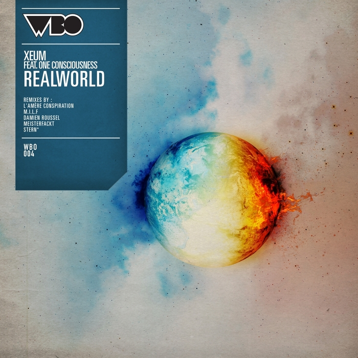 XEUM feat ONE CONSCIOUSNESS - Realworld