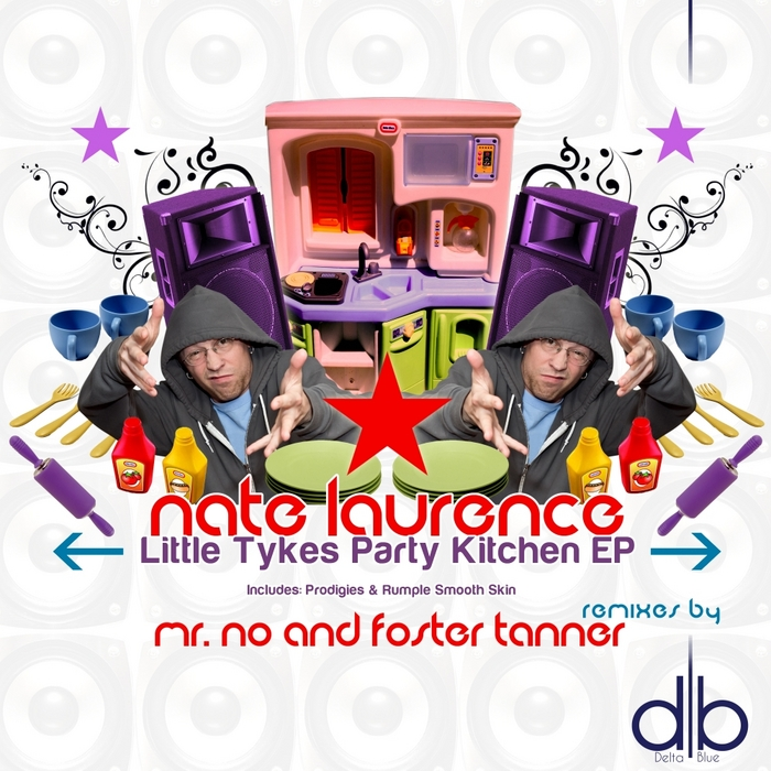 LAURENCE, Nate - Lil Tykes Party Kitchen EP