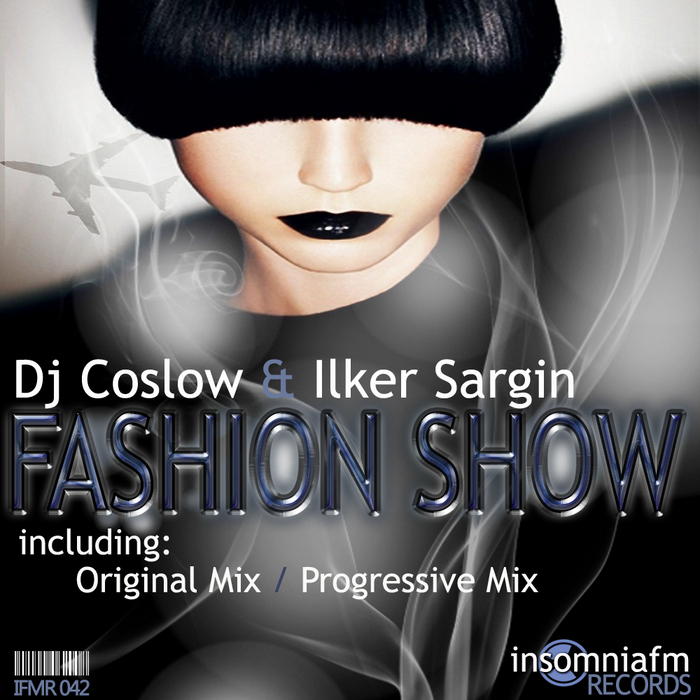 DJ COSLOW/LKER SARGIN - Fashion Show