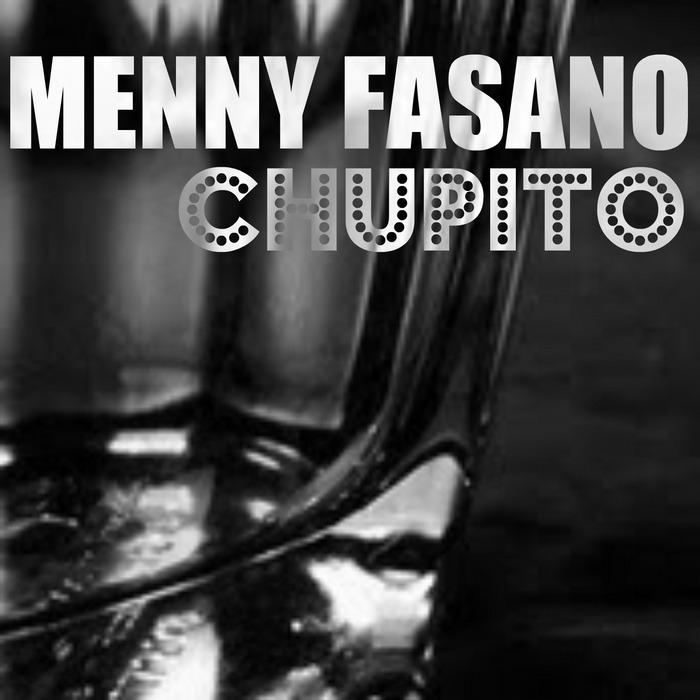 FASANO, Menny - Chupito