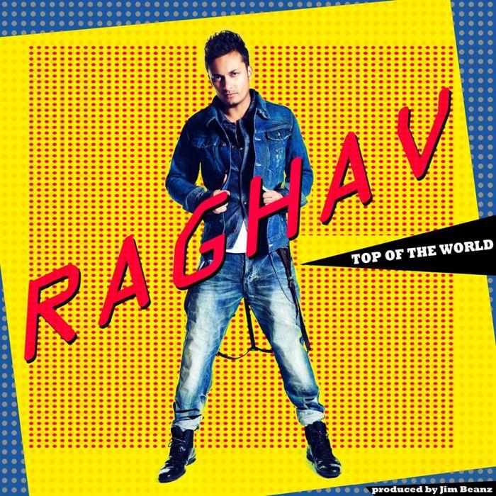 RAGHAV - Top Of The World