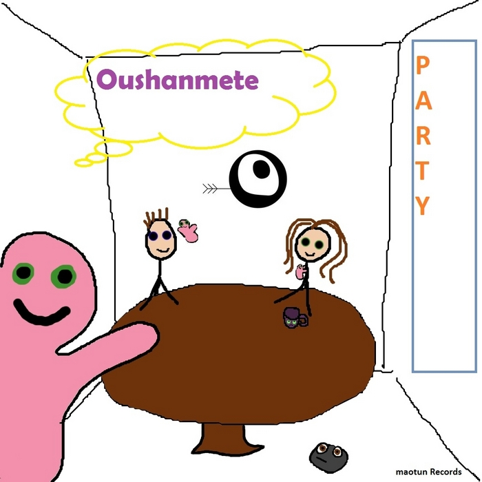 OUSHANMETE - Party