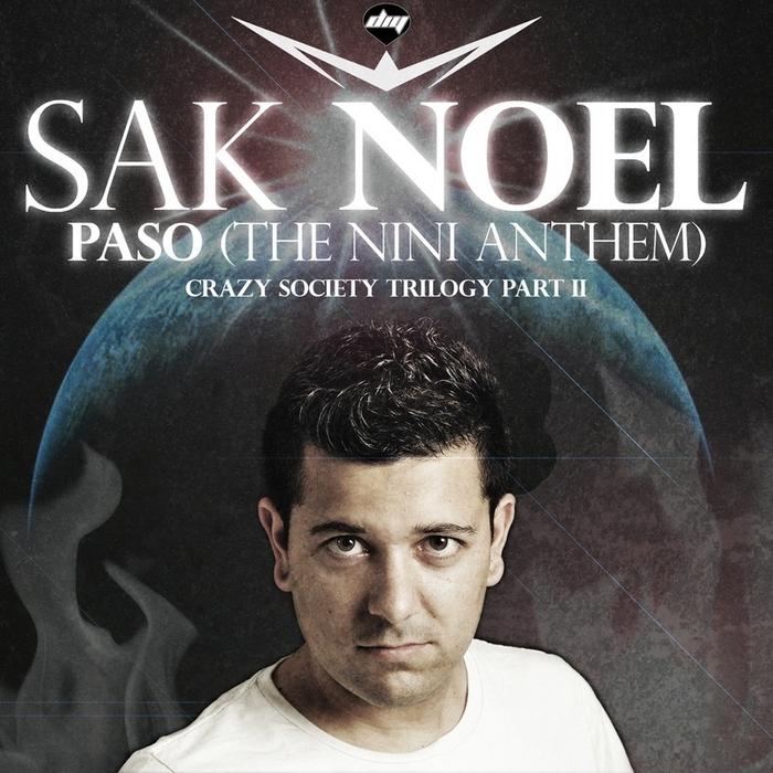 NOEL, Sak - Paso (The Nini Anthem)