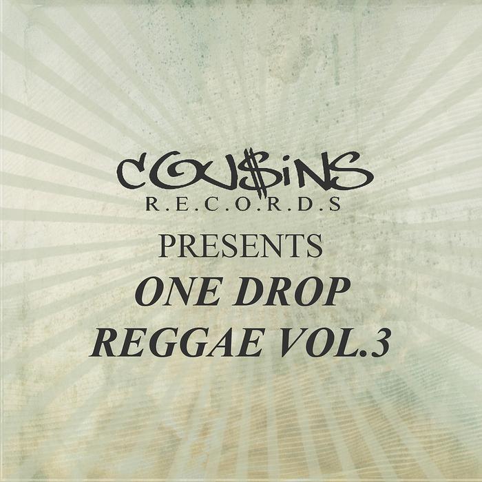 VARIOUS - Cousins Records Presents One Drop Reggae Vol 3