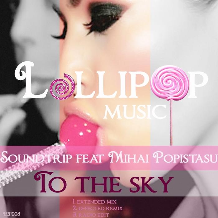 SOUNDTRIP feat MIHAI POPISTASU - To The Sky