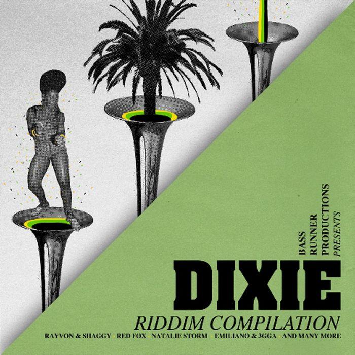 VARIOUS - Dixie Riddim Compilation