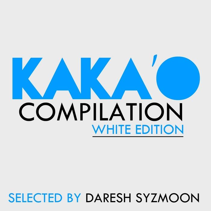 DARESH SYZMOON/VARIOUS - Kaka'o (selected by Daresh Syzmoon)