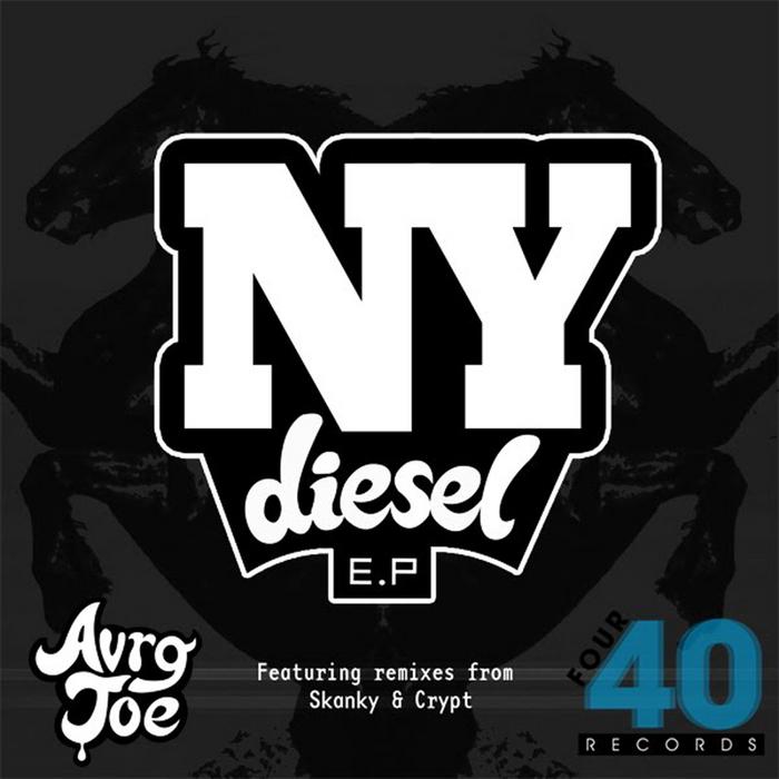 AVRG JOE - NY Diesel EP