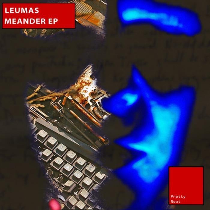 LEUMAS - Meander EP