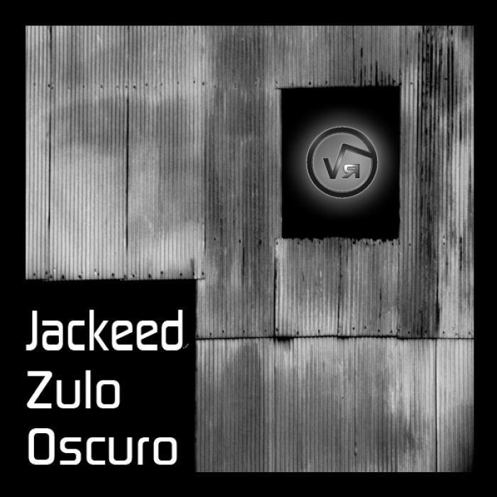 JACKEED - Zulo Oscuro EP