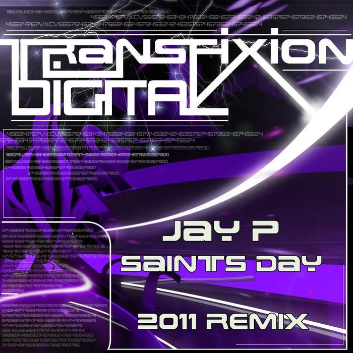 JAY P - Saints Day