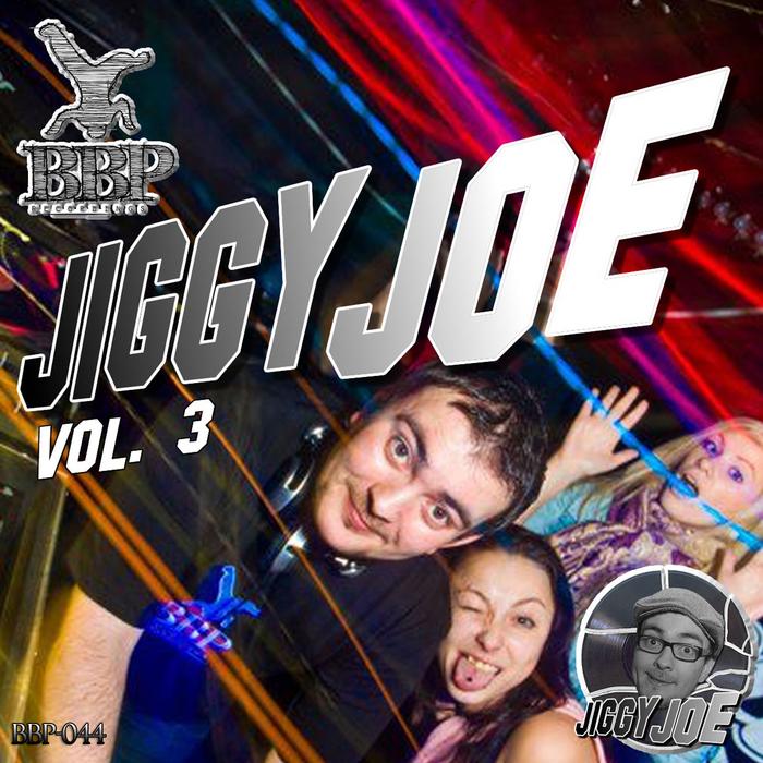 JIGGYJOE - JiggyJoe Vol 3