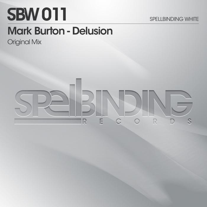 BURTON, Mark - Delusion