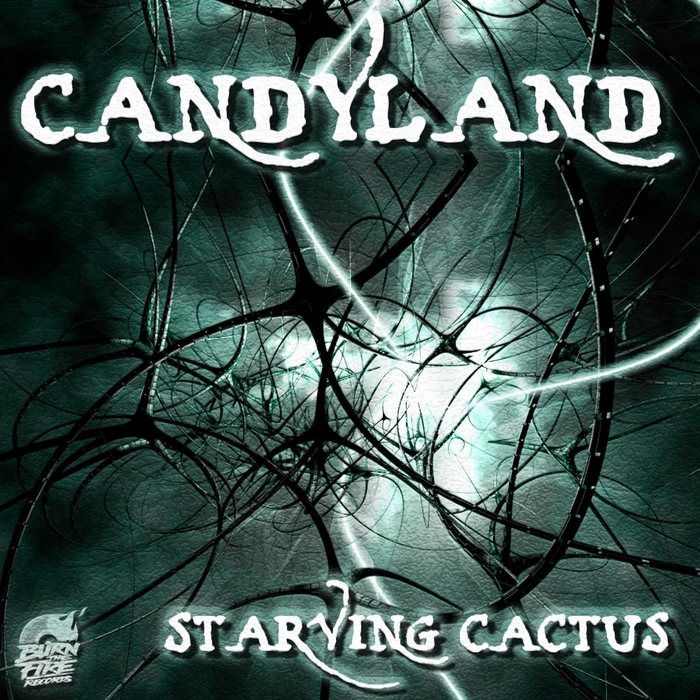 CANDYLAND - Starving Cactus
