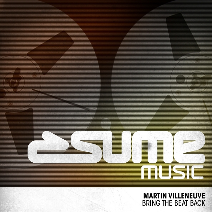 VILLENEUVE, Martin/CHRIS GIRARD - Bring The Beat Back