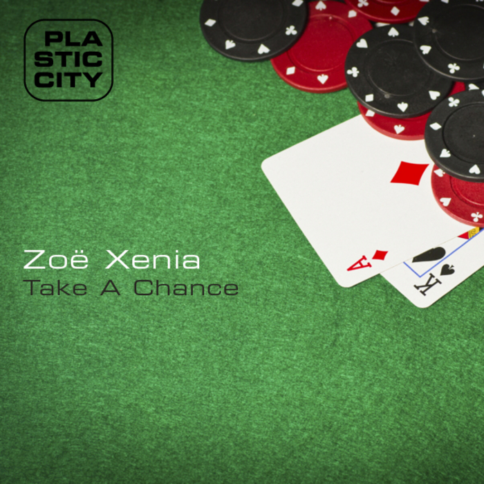 XENIA, Zoe - Take A Chance