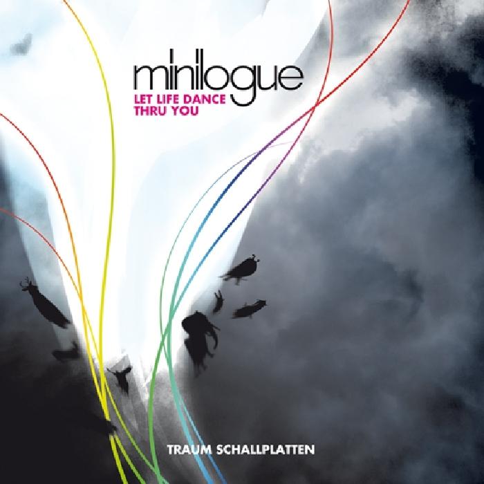 MINILOGUE - Let Life Dance Thru You