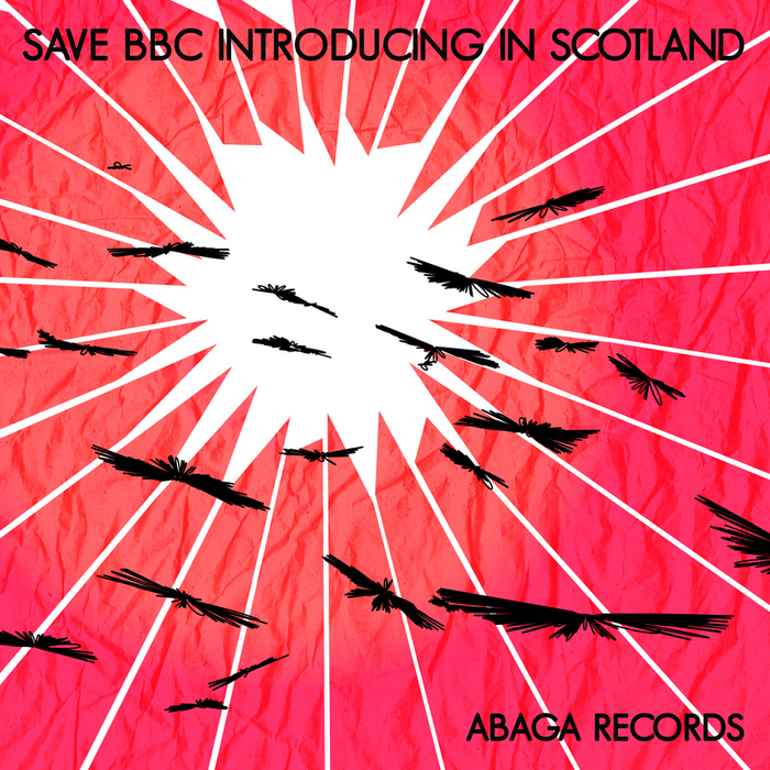 VARIOUS - Save BBC Introducing In Scotland