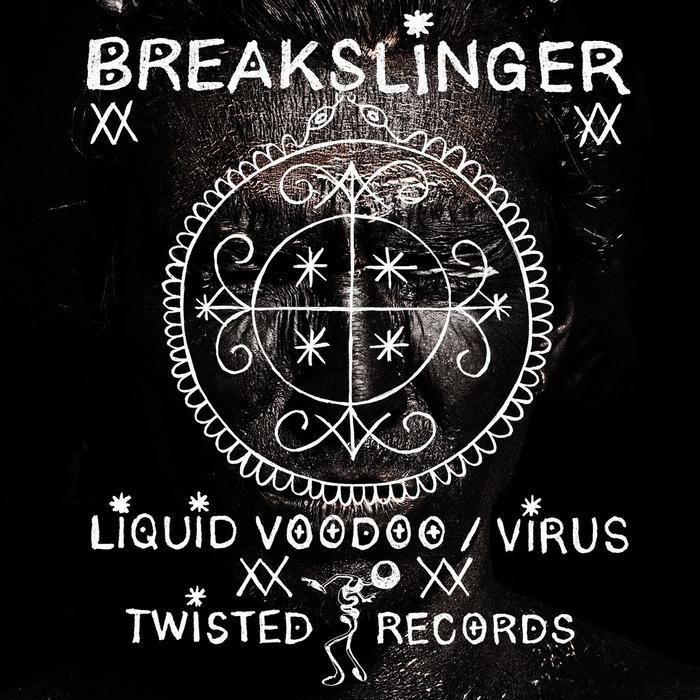 BREAKSLINGER - Voodoo