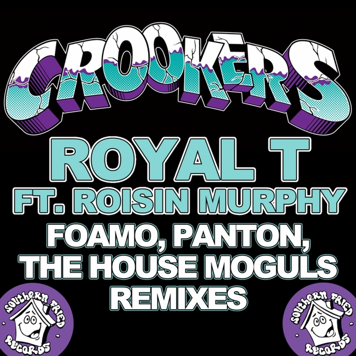 CROOKERS feat ROISIN MURPHY - Royal T (FoamoPantonThe House Moguls remixes)