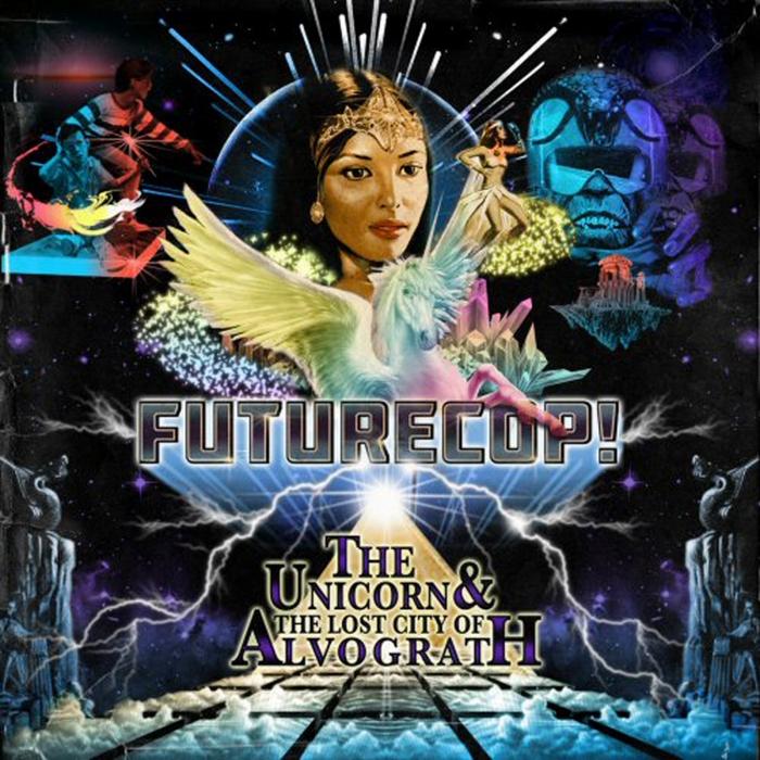 FUTURECOP! - The Unicorn & The Lost City Of Alvograth