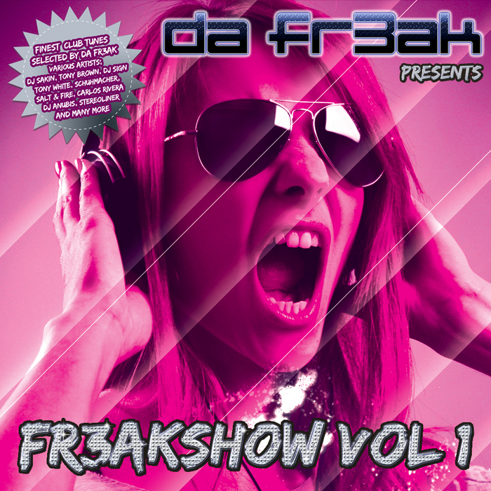 VARIOUS - Da Fr3ak Presents Fr3akshow Vol 1