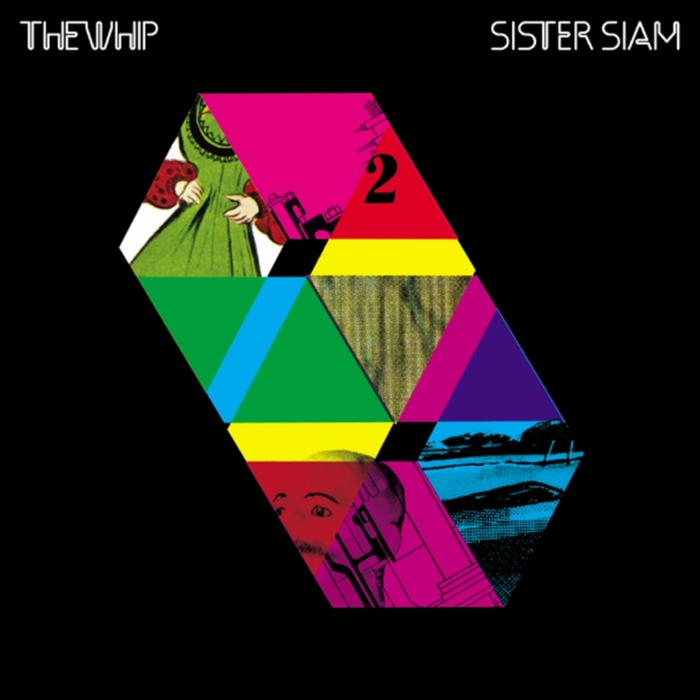 WHIP, The - Sister Siam