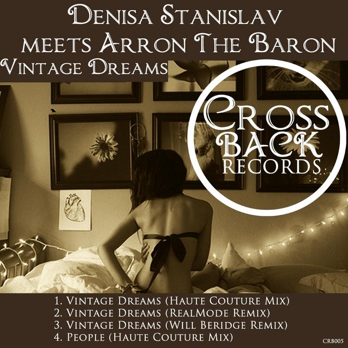 STANISLAV, Denisa meets AARON THE BARON - Vintage Dreams