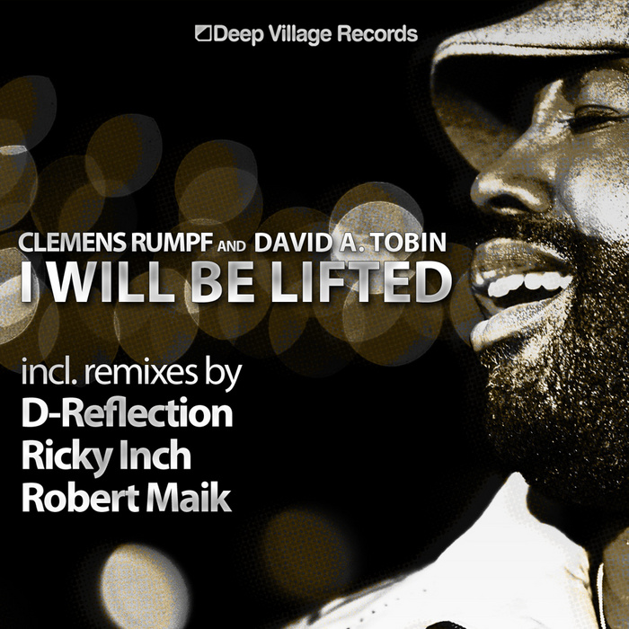 RUMPF, Clemens/DAVID A TOBIN - I Will Be Lifted