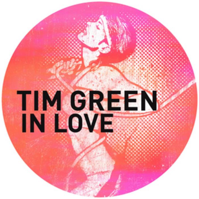 GREEN, Tim - In Love