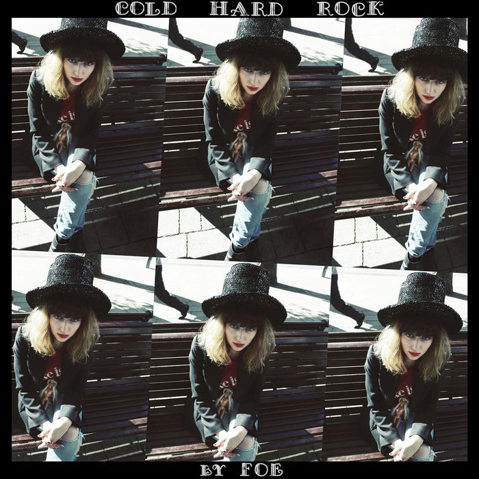 FOE - Cold Hard Rock