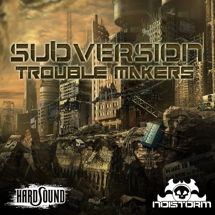 SUBVERSION feat SYSTEM 3 - Trouble Makers