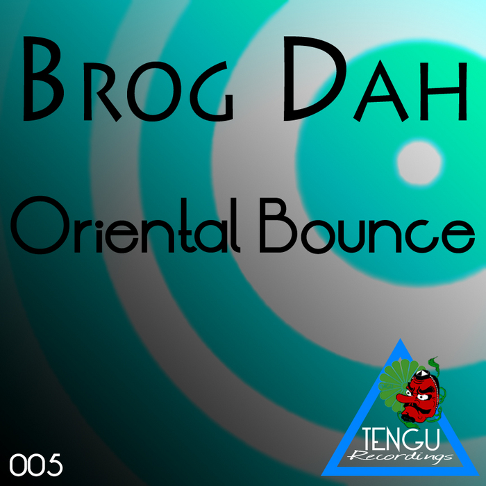 BROG DAH - Oriental Bounce