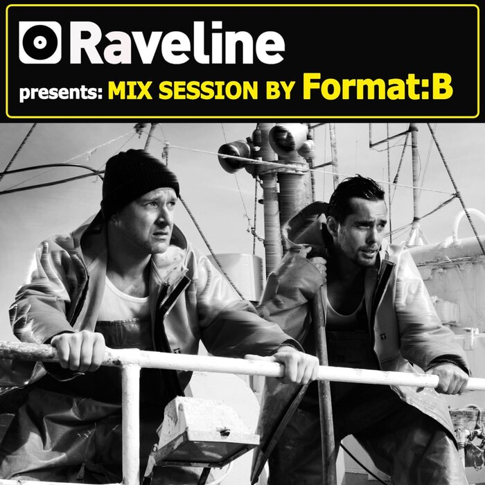 FORMAT B - Raveline Mix Session By Format B