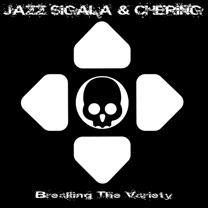 SIGALA, Jazz/CHERING - Breaking The Variety
