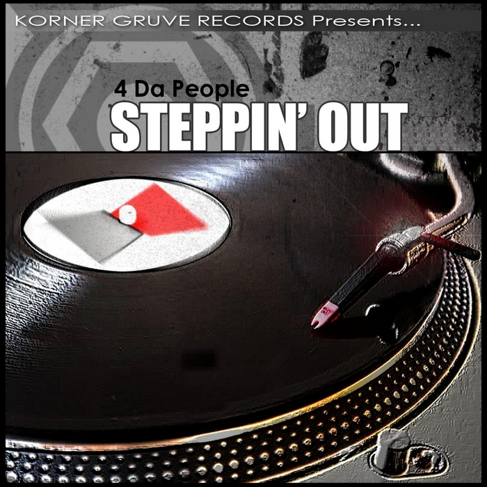 4 DA PEOPLE - Steppin' Out