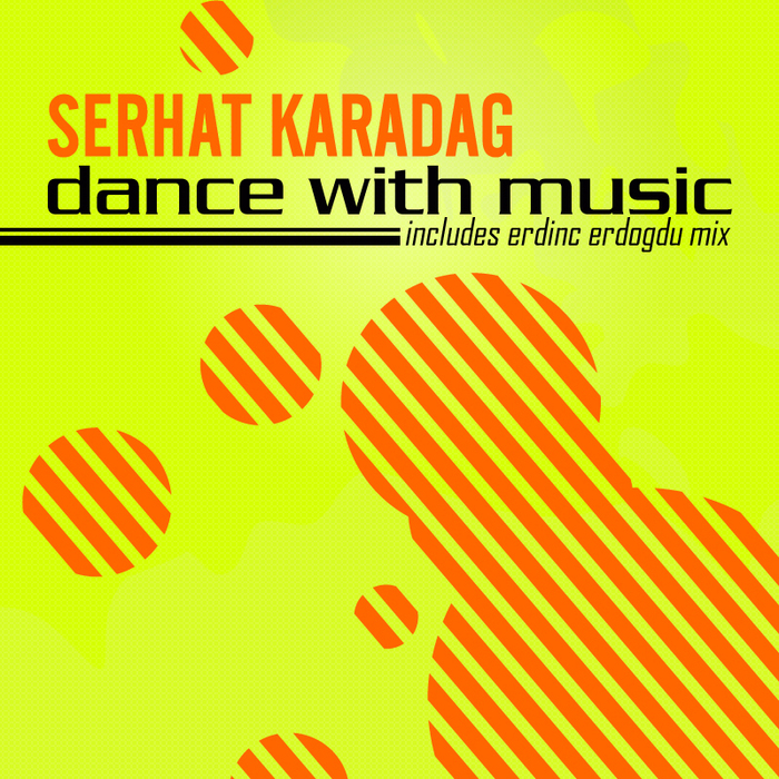 KARADAG, Serhat - Dance With Music