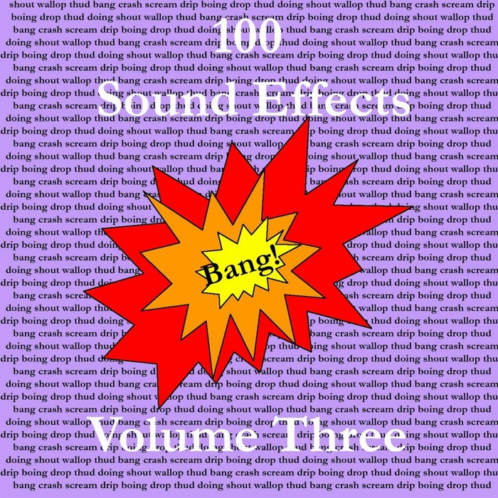 SOUND EFFECTS - 100 Sound Effects Vol 3