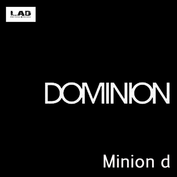 MINION D - Dominion