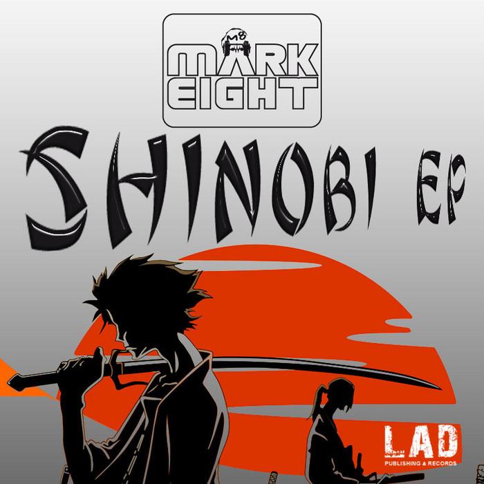 MARKEIGHT - Shinobi