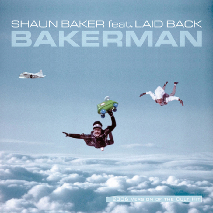 bakerman by shaun baker feat laid back on mp3 wav flac. Black Bedroom Furniture Sets. Home Design Ideas