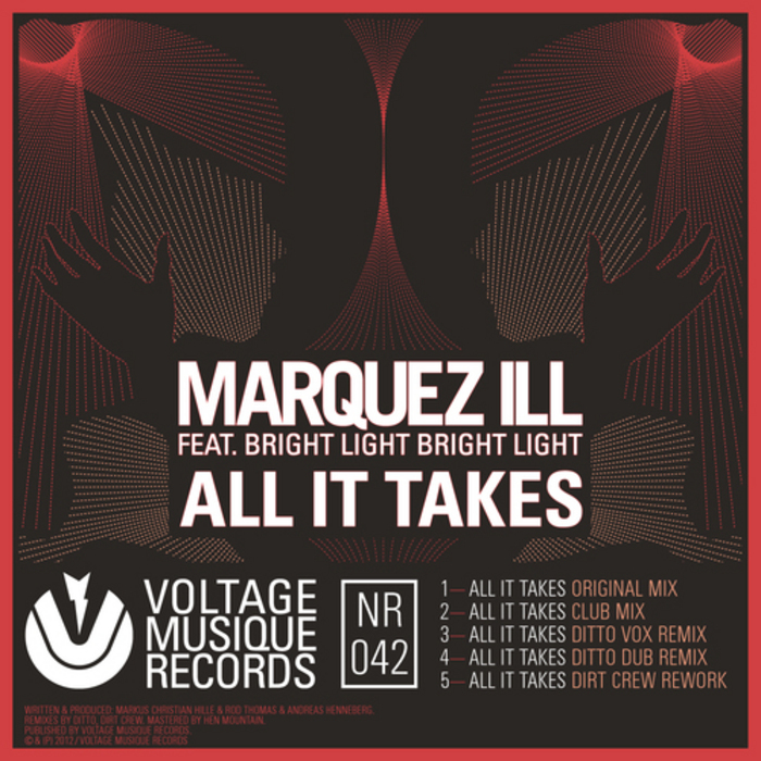 MARQUEZ ILL feat BRIGHT LIGHT BRIGHT LIGHT - All It Takes