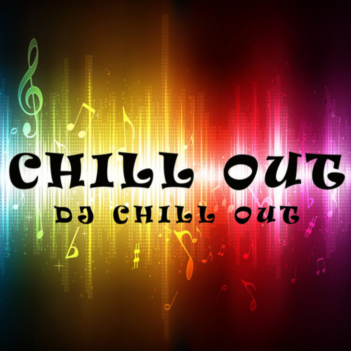 DJ CHILL OUT - Chill Out
