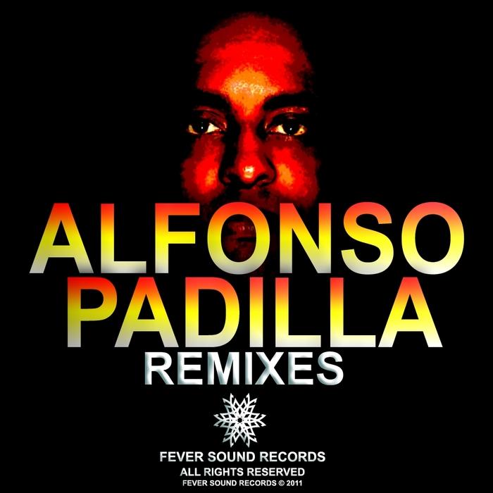 VARIOUS - Alfonso Padilla Remixes