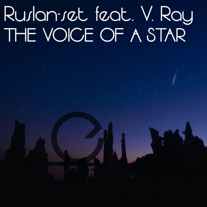 RUSLAN-SET feat V RAY - The Voice Of A Star