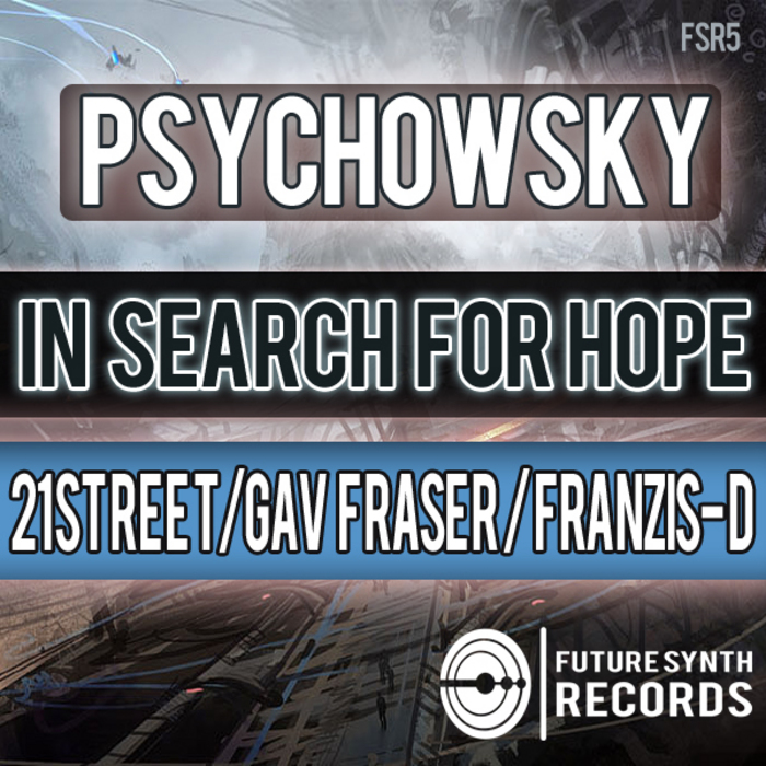 PSYCHOWSKY - In Search For Hope