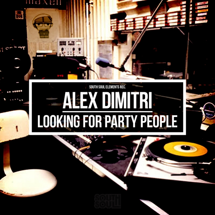DIMITRI, Alex - Looking For Party People