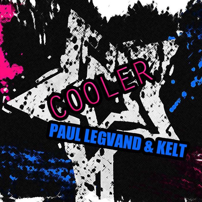 LEGVAND, Paul/KELT - Cooler